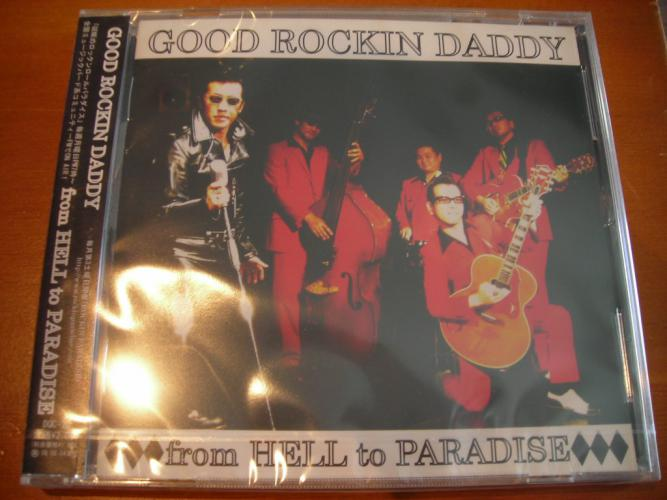 GOOD ROCKIN' DADDY from HELL to PARADISE/2nd